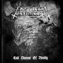 DEMONIC SLAUGHTER - Cold Disease Of Reality CD