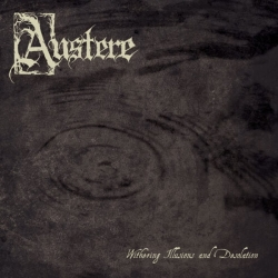 AUSTERE - Withering Illusions And Desolation LP (SMOKE)